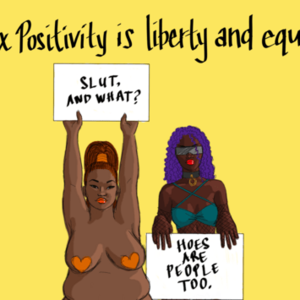 [Opinion] What is sex positivity?