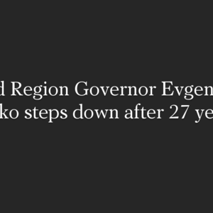 Evgeny Savchenko left the post of the head of the Belgorod region ahead of schedule, which he held for 27 years